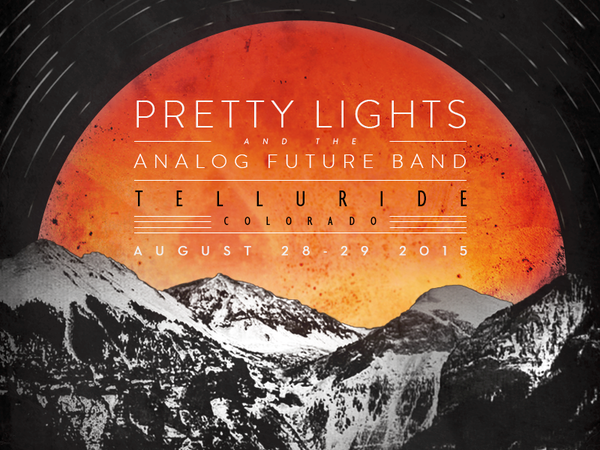 RT @PrettyLights: Appearing live in Telluride 8/28…